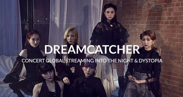 Dreamcatcher To Hold Virtual Concert on July 4th
