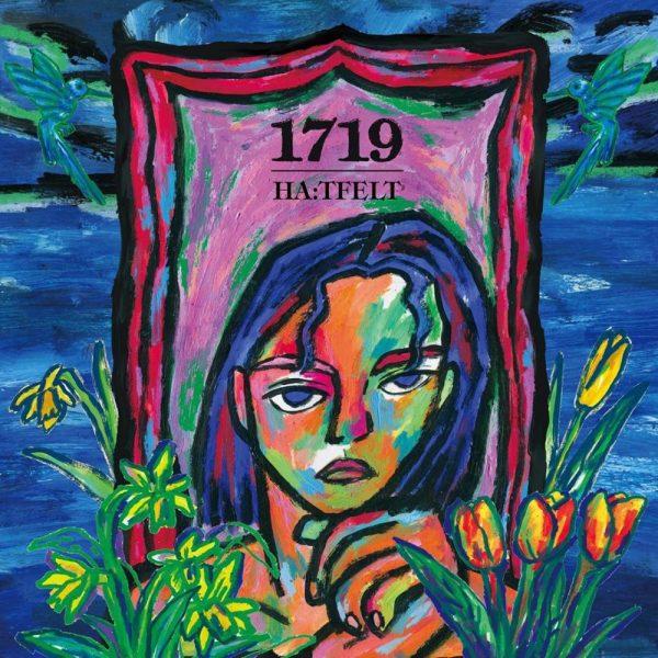 [Album Review] HA:TFELT – 1719
