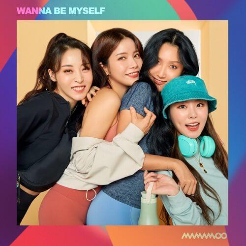 Mamamoo – Wanna Be Myself Lyrics