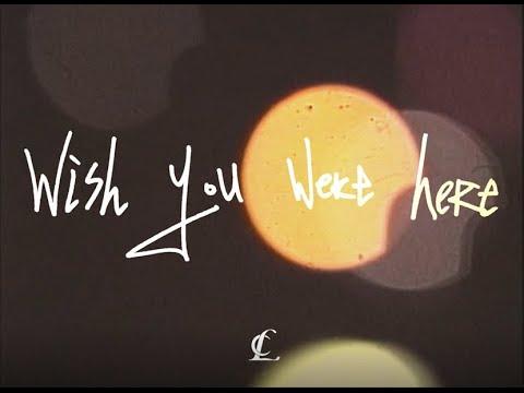 CL – Wish You Were Here Lyrics