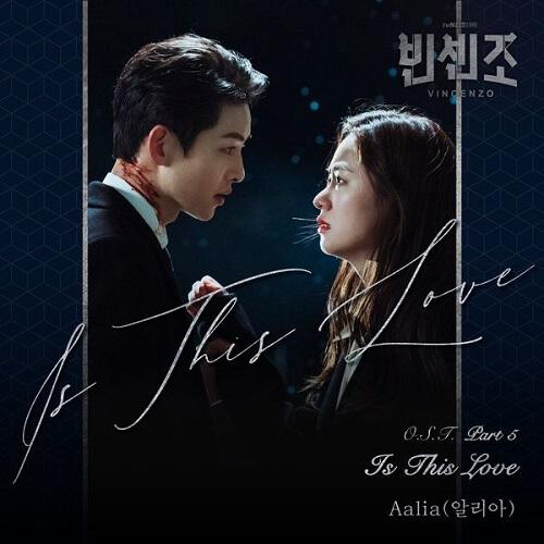 Aalia – Is This Love Lyrics (Vincenzo OST)